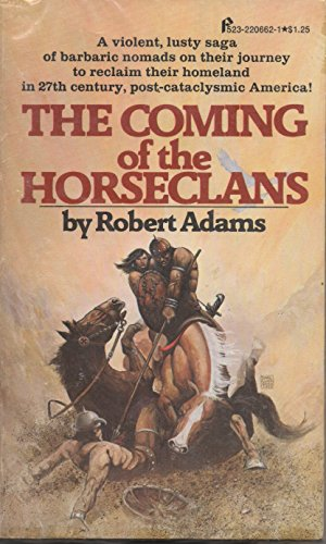 9780523006628: The Coming of the Horseclans (Horseclans, No. 1)