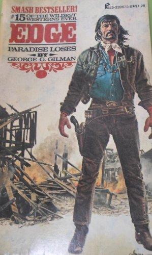 EDGE - PARADISE LOSES. (#15 in Series): GILMAN, George G.