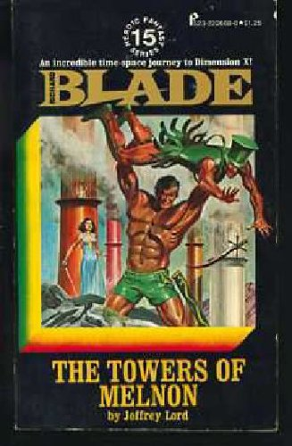 9780523006888: The Towers of Melnon (Richard Blade Series, #15)