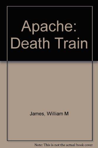 9780523006925: The Death Train (Apache Series #4)