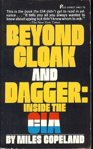 9780523006970: Beyond cloak and dagger: inside the CIA