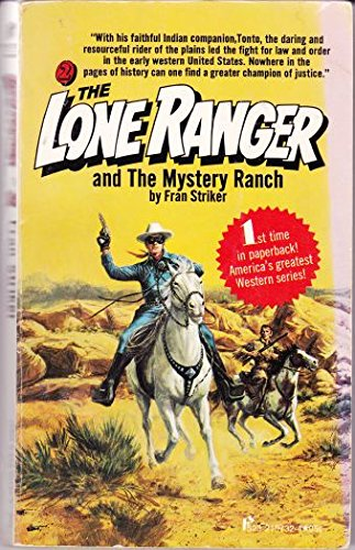 9780523007328: The Lone Ranger and the Mystery Ranch