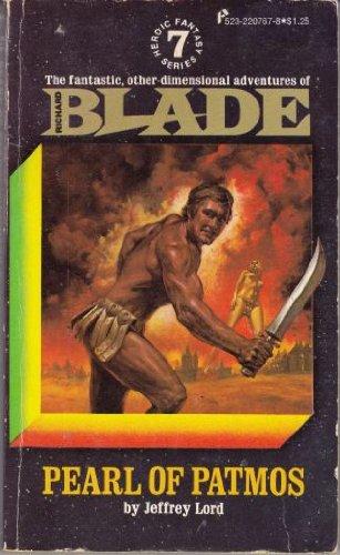 Pearl Of Patmos (Blade - Heroic Fantasy: Lord, Jeffrey