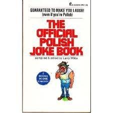 More: The Official Polish/Italian Joke Book: Larry Wilde; Bill
