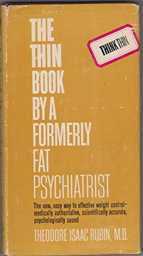 9780523007779: The thin book by a formerly fat psychiatrist