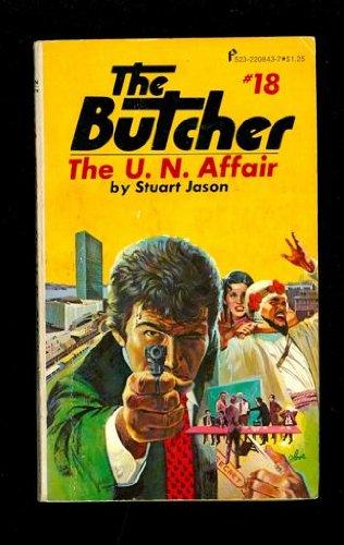 The Butcher, the U. N. Affair (#18): Stuart Jason