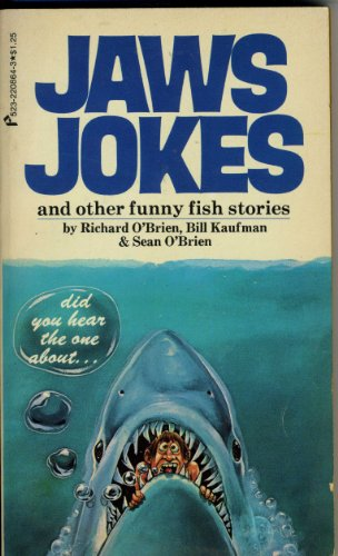 Jaws Jokes and other Fish Stories (0523008643) by Richard O'Brien; Bill Kaufman; Sean O'Brien