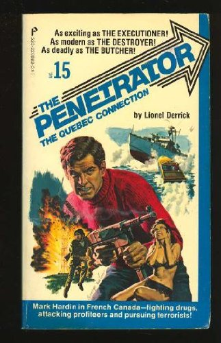 The Penetrator #15 the Quebec Connection