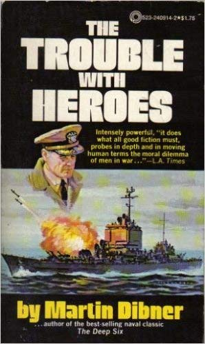 The Trouble with Heroes (0523009143) by Martin Dibner