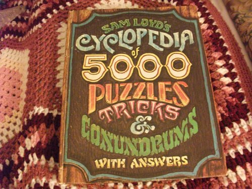 9780523009209: Sam Loyd's Cyclopedia of 5,000 Puzzles Tricks & Conundrums with Answers