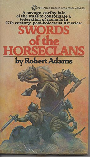 Swords Of The Horseclans (Horseclans, Bk. 2)