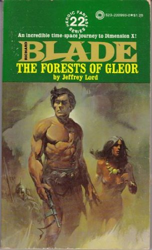9780523009933: Forests of Gleor: Richard Blade Series No 22