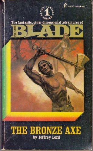 9780523212012: The Bronze Axe : Blade No. 1
