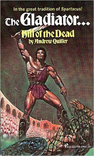 9780523227658: The Gladiator : The Hill of the Dead