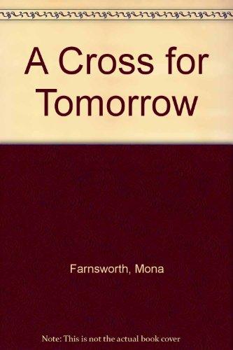 9780523228679: A Cross for Tomorrow