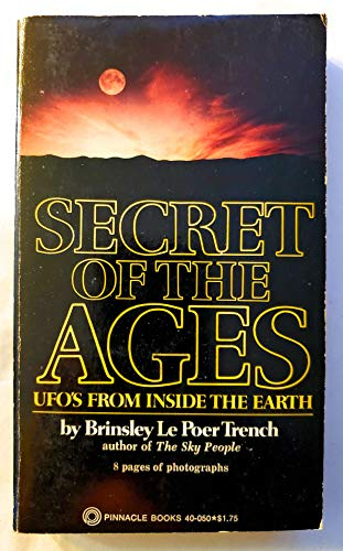 9780523400501: Secret of the Ages; UFO's From Inside the Earth