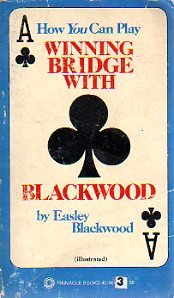 Winning Bridge with Blackwood (Illustrated)