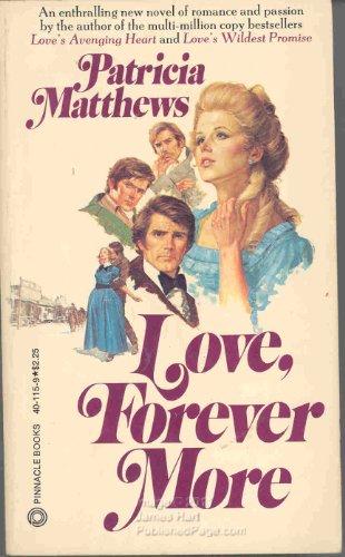 Love, Forever More: Matthews, Patricia