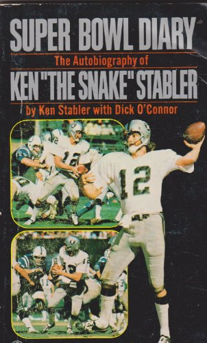 Superbowl Diary: Autobiography of Kenny the Snake: Ken Stabler