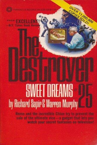 Sweet Dreams (The Destroyer, No. 25): Richard Sapir, Warren Murphy
