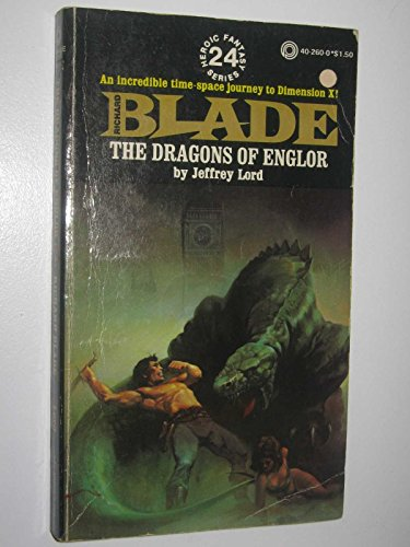 9780523402604: The Dragons on Englor (Blade Series, No. 24)