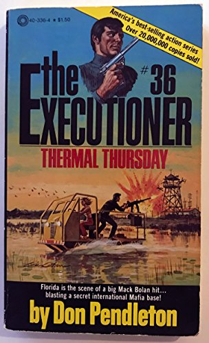 9780523403366: The Executioner #36: Thermal Thursday