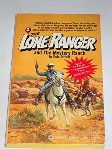 The LONE RANGER and the MYSTERY RANCH. (Second Book #2 / Two in the Lone Ranger & Tonto ...