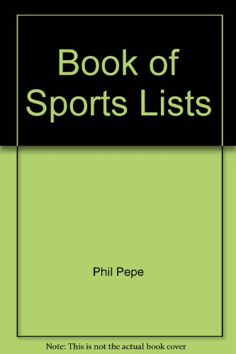 Book of Sports Lists: Pepe, Phil