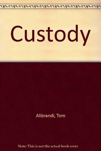 9780523405179: Custody