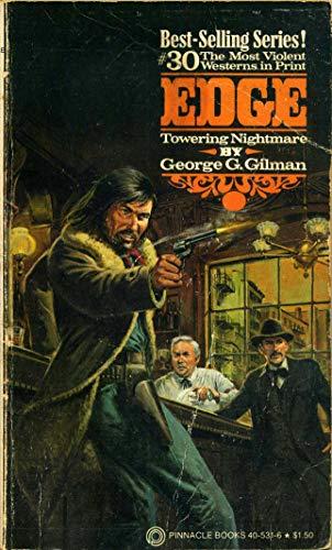 EDGE - TOWERING NIGHTMARE. (#30 in Series): GILMAN, George G.