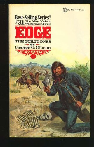 EDGE - THE GUILTY ONES. (#31 in: GILMAN, George G.