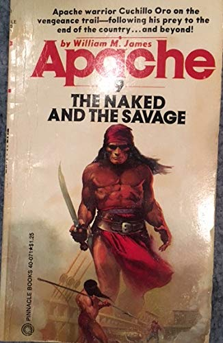 The NAKED and the SAVAGE. ( #9: JAMES, William M.