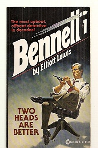 9780523406527: Two Heads Are Better (Bennett, No 1)