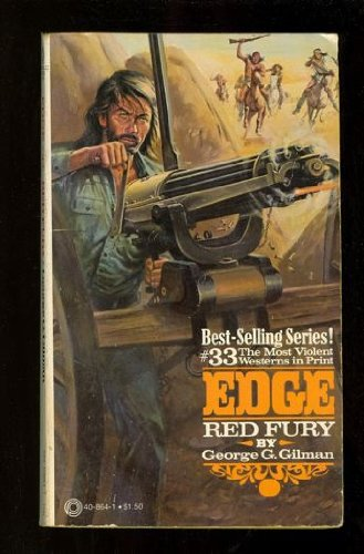 Red Fury (Edge #33) (9780523408644) by Gilman, George G