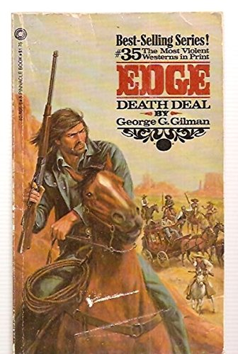 DEATH DEAL (EDGE): George G. Gilman