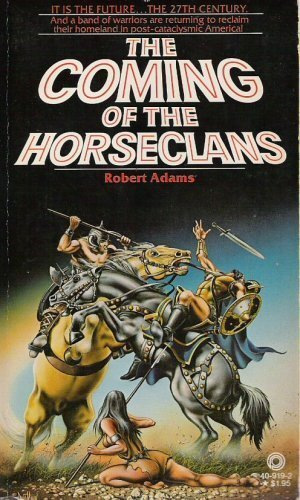 9780523409191: The Coming of the HorseClans