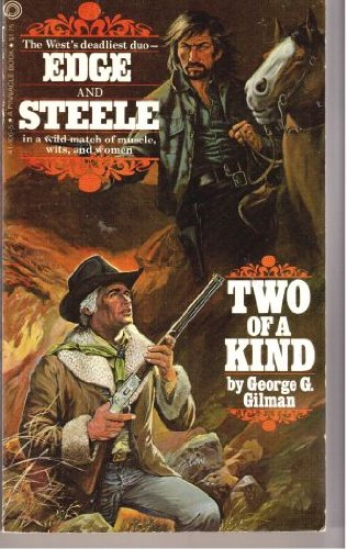 Two of a Kind (Edge & Steele) (0523411065) by George G. Gilman