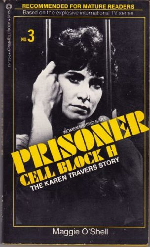9780523411767: The Karen Travers Story (Prisoner Cell Block H, #3)