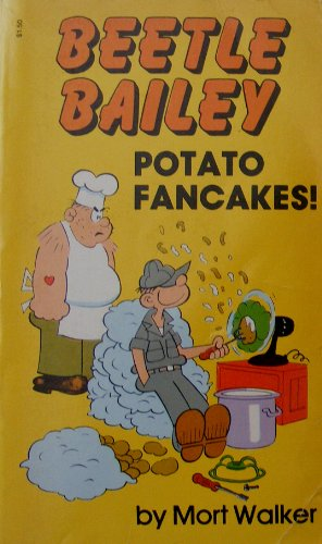 Beetle Bailey : Potato Fancakes!