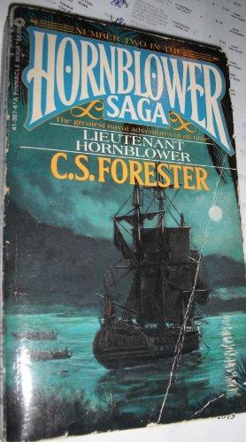Lieutenant Hornblower (Hornblower Saga): C. S. Forester