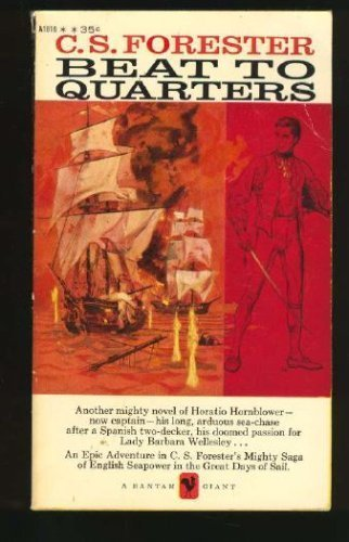 9780523413907: Beat to Quarters (Horatio Hornblower)