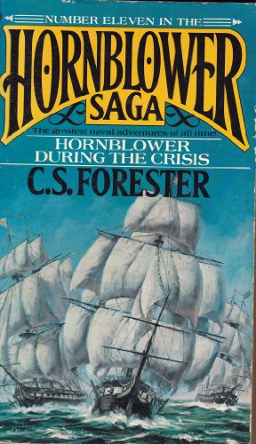 9780523413969: Hornblower #11 During Crisis