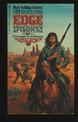 Vengeance at Ventura: Edge #37 (9780523414485) by George G. Gilman