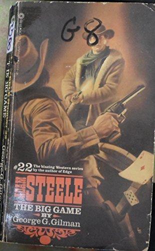 The Big Game (Steele): George G. Gilman
