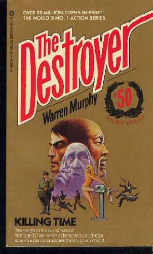 Created the Destroyer by Warren Murphy