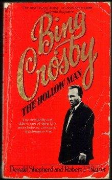 9780523417295: Bing Crosby: The Hollow Man