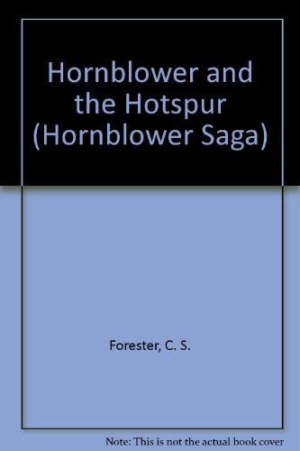 Hornblower and the Hotspur (Hornblower Saga): Forester, C. S.