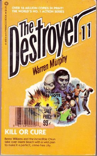 9780523418568: Kill or Cure (Destroyer #11)