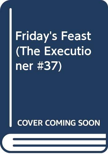 9780523418834: Friday's Feast (The Executioner #37)