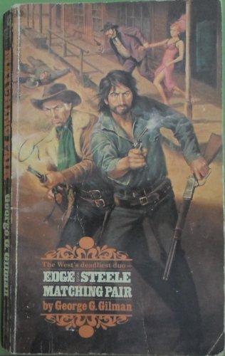 Edge and Steele: Matching Pair: George G. Gilman